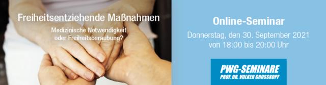 Online-Seminar: Freiheitsentziehende Maßnahmen – Medizinische Notwendigkeit oder Freiheitsberaubung?